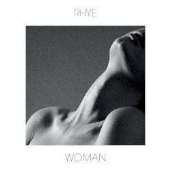 Woman by Rhye