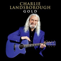 Charlie Landsborough - My Forever Friend