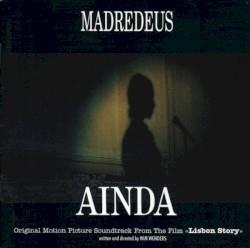 Madredeus - Miradouro De Santa Catarina