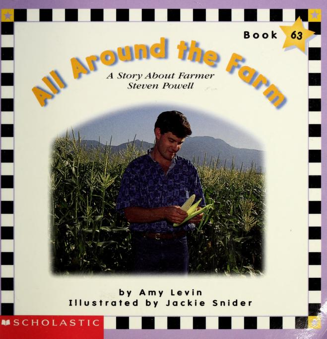 All around the farm by Amy Levin