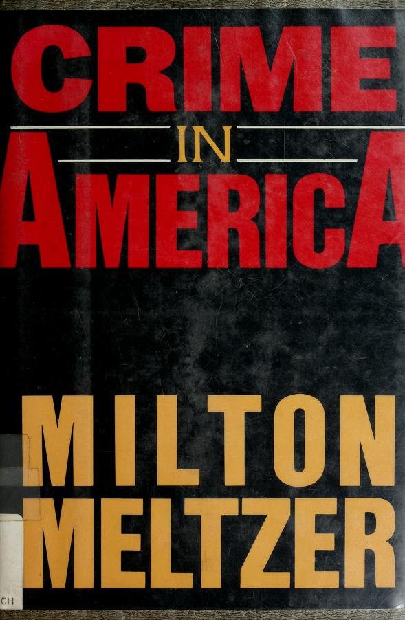 Crime in America by Milton Meltzer