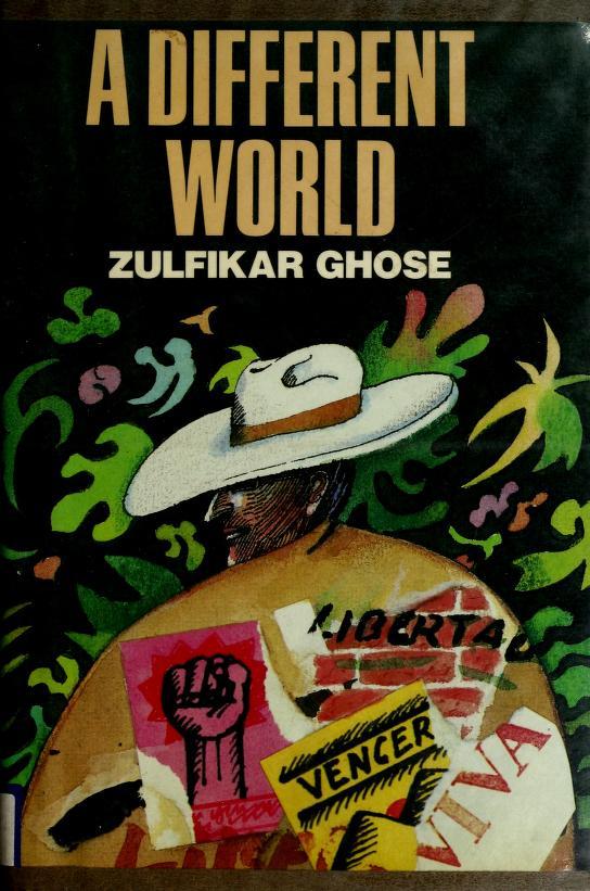 A different world by Zulfikar Ghose