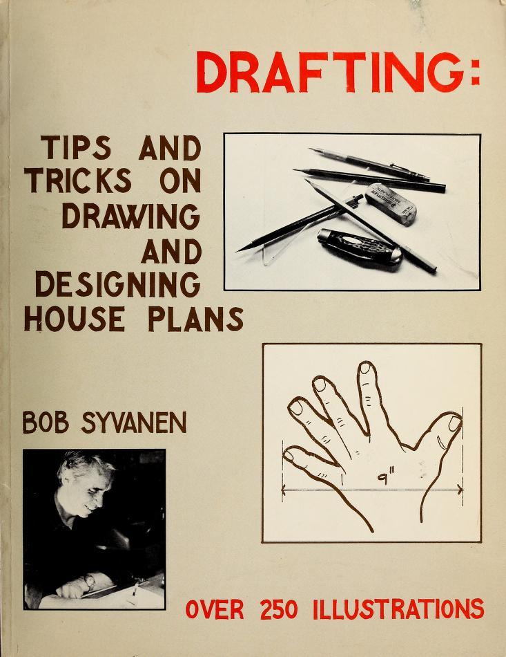 Drafting by Bob Syvanen