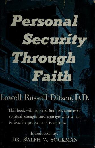 Cover of: Personal security through faith   Ditzen, Lowell Russell.