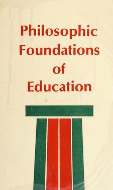 Cover of: Philosophic foundations of education | S. Samuel Shermis