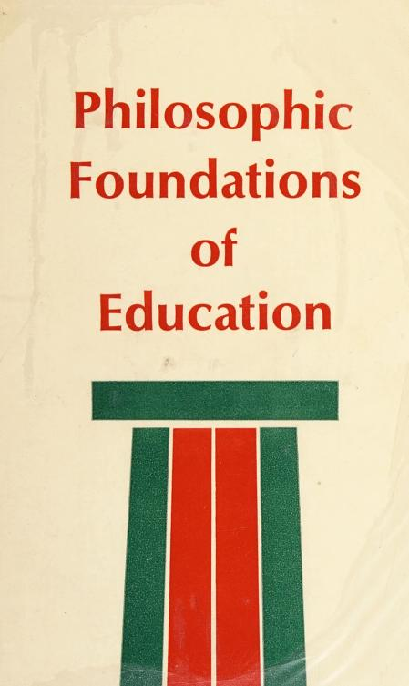 Philosophic foundations of education by S. Samuel Shermis